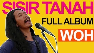 Download lagu SISIR TANAH | FULL ALBUM WOH | NO IKLAN | AKTIPAKTIV