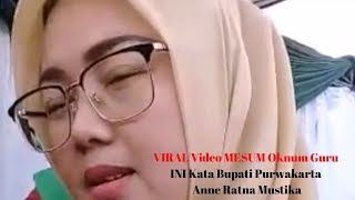 VIRAL Video MESUM Oknum Guru INI Kata Bupati Purwakarta Anne Ratna Mustika