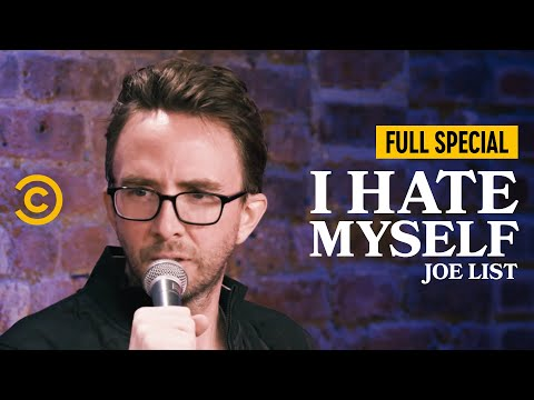 Joe List: I Hate Myself - Full Special
