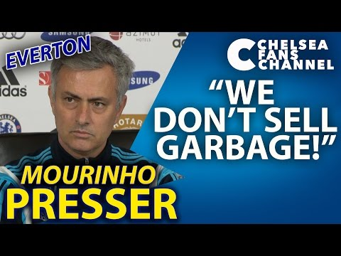 """""""WE DON'T SELL GARBAGE!"""" - Chelsea vs Everton - Jose Mourinho Press Conference"""