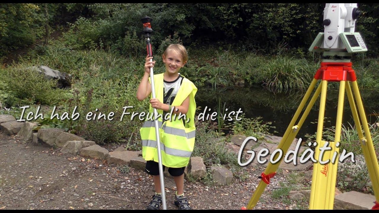 Ich habe eine Freundin, die ist Geodätin. - YouTube
