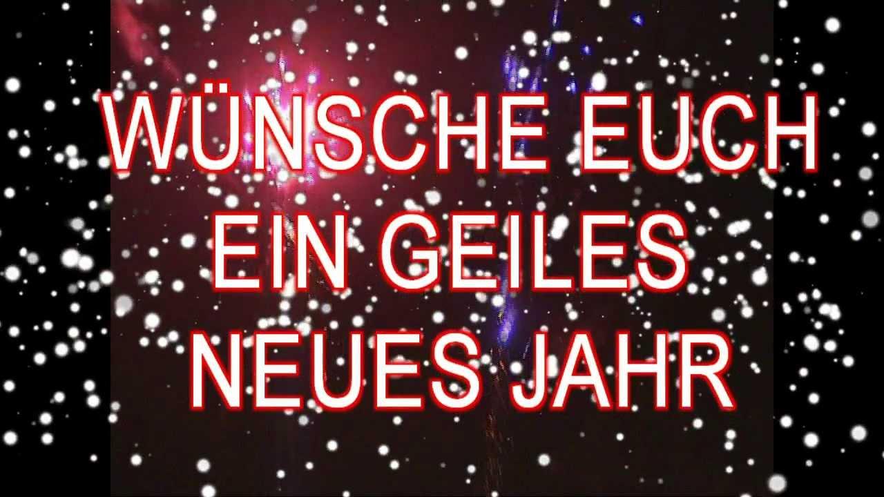 Lustige Silvestersprüche Wünsche Euch Ein Geiles Neues Jahr Youtube