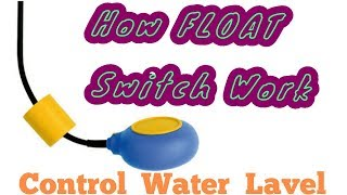 Float switch how it work| Float Switch wiring | what is float switch by electical Technician