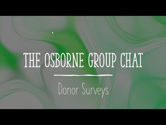 TOG Chat: Donor Surveys