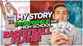 My Story - Making Money Online As A High School Basketball Player