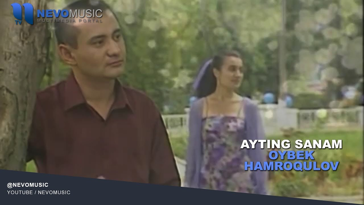 Oybek Hamroqulov - Ayting sanam | Ойбек Хамрокулов - Айтинг санам