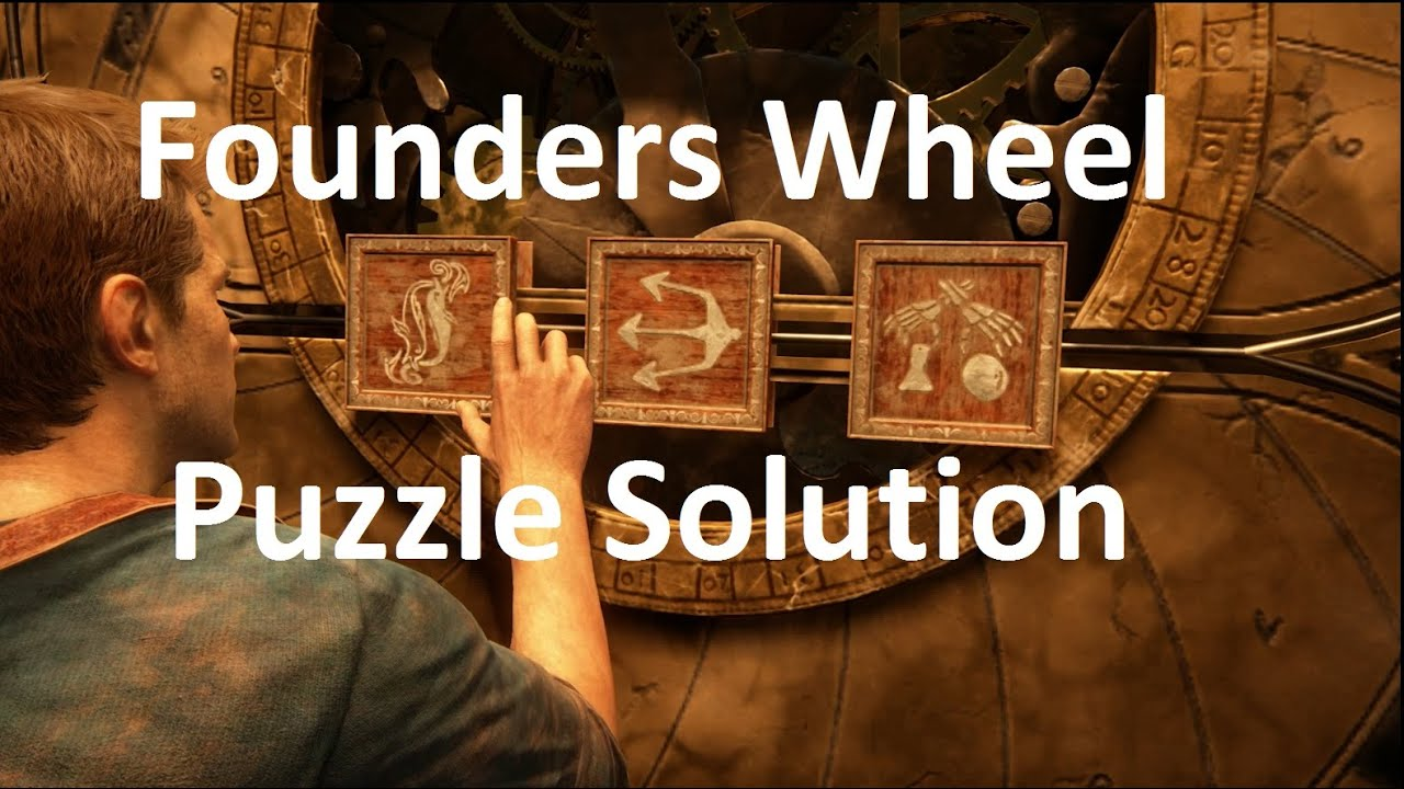 Uncharted 4 Founders Wheel Puzzle Solution Within The Clock Tower