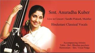 Smt. Anuradha Kuber Performing Live at Sandhi Prakash