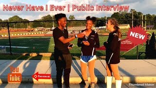Extreme Never Have I Ever Public Interview | Episode 1 **MUST WATCH**