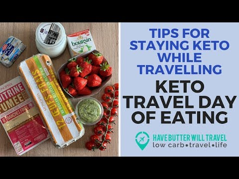 Keto Travel day of eating Tips for traveling on keto