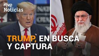 IrÁn Emite Orden De Arresto Contra Donald Trump Por El Asesinato De Soleimani | Rtve