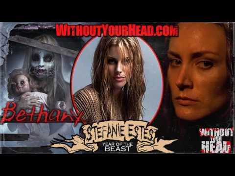 Without Your Head Podcast - Stefanie Estes of 2017 horror movie Bethany