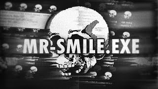 (forget about this please) mrsmile.exe