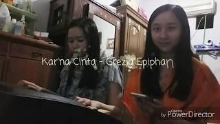 Karna Cinta - Grezia Epiphania [Cover]