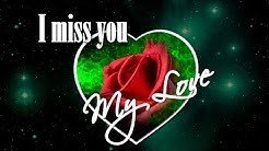 ❤?I miss you my love  - I miss you as soon as I wake up.