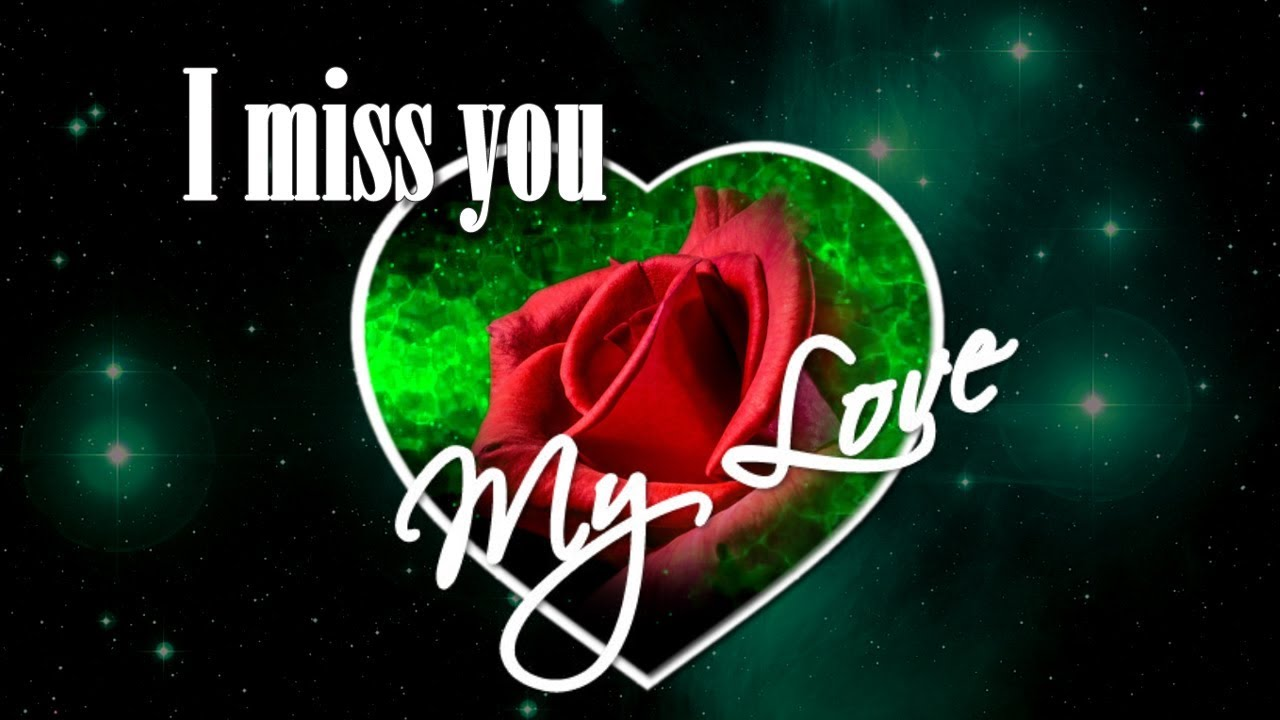 I Miss You My Love I Miss You As Soon As I Wake Up Youtube
