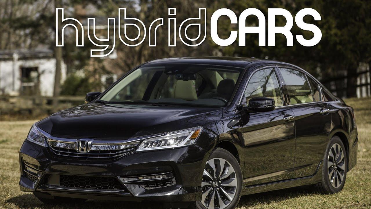 2017 Honda Accord Hybrid Review Hybridcars Com Review Youtube