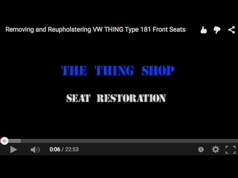 Removing and Reupholstering VW THING Type 181 Front Seats