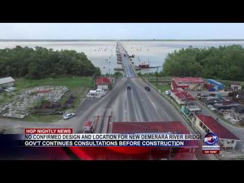NO CONFIRMED DESIGN AND LOCATION FOR NEW DEMERARA RIVER BRIDGE