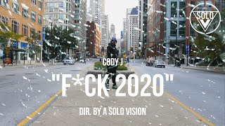 "Cody J - ""F*ck 2020"" (Official Video) 