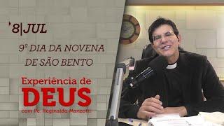 Experiência de Deus   08-07-2020   9º Dia da Novena de São Bento