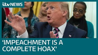 Why has US President Donald Trump branded the impeachment charges as 'a complete hoax'? | ITV News