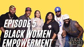 Download lagu EP. 5 Black Women Empowerment | Views from the Edge w/Jagged Edge talks Coming 2 America
