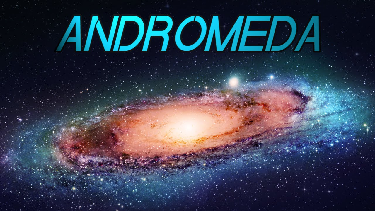 8 facts about: ANDROMEDA - YouTube