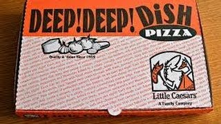 Little Ceasars DEEP! DEEP! DISH PIZZA REVIEWED!