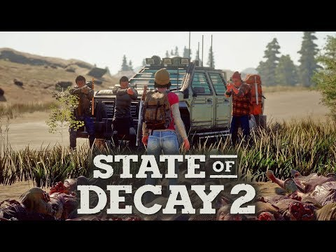 STATE OF DECAY 2 - Juggernauts, Outposts & 20 Minutes of Gameplay! (New Open World Zombie Game)