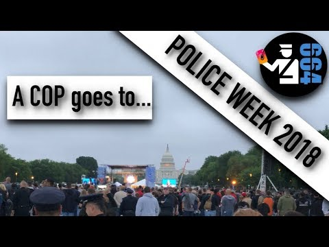 POLICE WEEK in Washington, DC [a COP's guide]