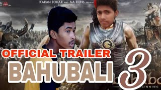 Official trailer BAHUBALI 3 NEW FILM . FUNNY VIDEO . BIGG DHAMAKA