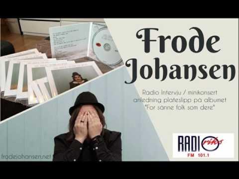 Frode Johansen - Radio Riks Oslo 22.02.17