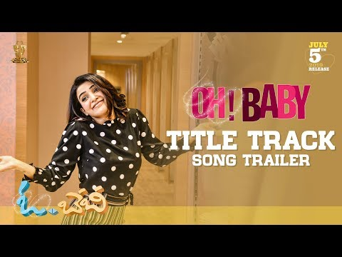 Oh Baby I Title Song Trailer I Starring Samantha Akkineni and  Lakshmi