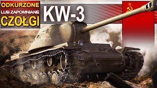 KW-3 - odkurzone czołgi - daje jeszcze radę? - World of tanks