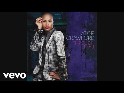 Latice Crawford - Through It All