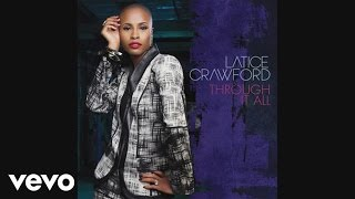Latice Crawford - Through It All