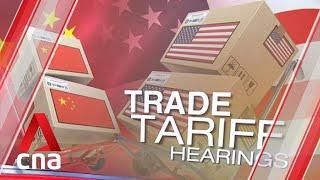 US-China trade war: US begins public hearings on additional China tariffs