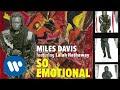 Miles Davis - So Emotional (Official Audio)