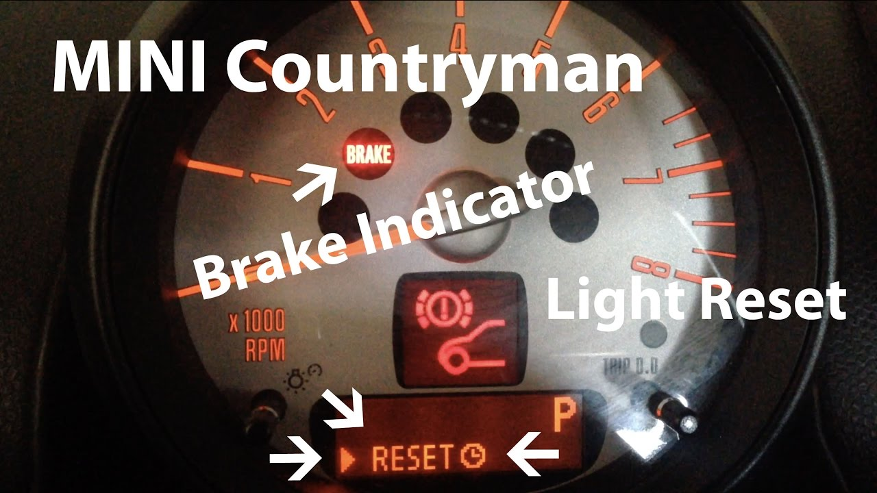 How To Reset A Mini Countryman Brake Indicator Light