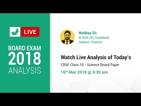 Board Exam Analysis: Class 10 Science 2018