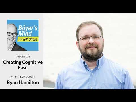 #024: Creating Cognitive Ease with Ryan Hamilton