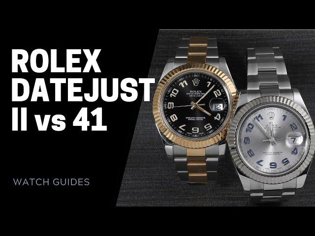 Rolex Datejust II vs Datejust 41 Comparison | SwissWatchExpo