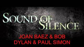 JOAN BAEZ & BOB DYLAN & PAUL SIMON - Sound Of Silence (live)