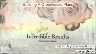 Building A Greenhouse Plans Download Ebook Free Of Risk - Real Review