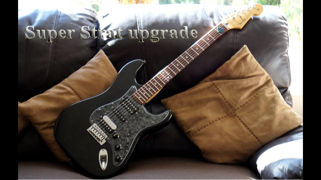Strat upgrade - From sorry Squier to super Strat!!