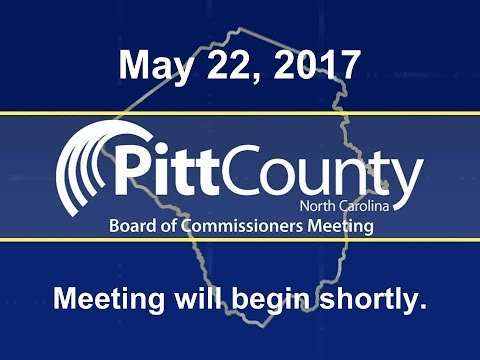 Pitt County Commissioners meeting for 5/22/2017