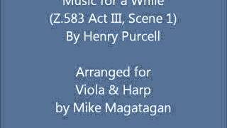 """Music for a While"" (Z.583) for Viola & Harp"