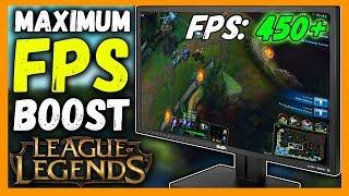 Maximum FPS Boost for League of Legends
