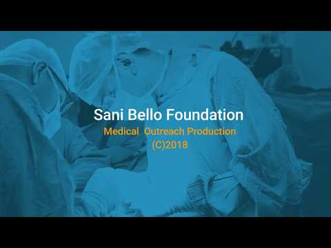 Sani Bello Foundation General  Surgery Medical Outreach